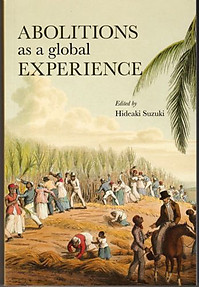 Abolitions as a Global Experience - Hideaki Suzuki (ed)