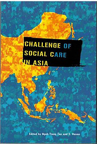 Challenge of Social Care in Asia - Ngoh Tiong Tan & S Vasoo (eds)