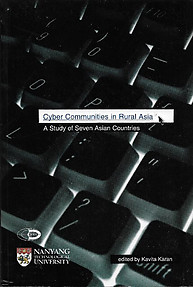Cyber Communities in Rural Asia A Study of Seven Asian Countries - Kavita Karan