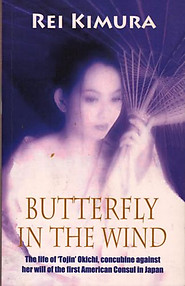 Butterfly in the Wind: The Life of 'Tojin' Okichi, Concubine Against Her Will