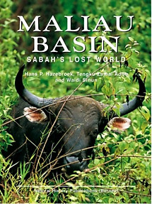 Maliau Basin - Sabah's Lost World - Hans P. Hazebroek & Others