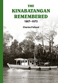The Kinabatangan Remembered: 1967–1972 - Charles Folland